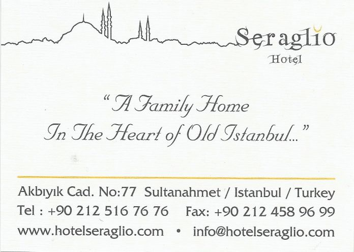 The Hotel Seraglio, home away from home.